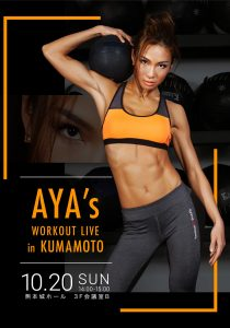 AYA's WORKOUT LIVE in KUMAMOTO